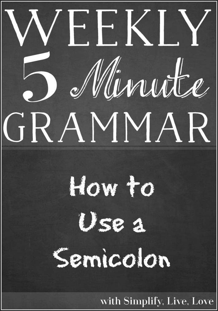 Learn easy rules for how to use a semi-colon in this 5 minute grammar lesson with simplifylifelove.