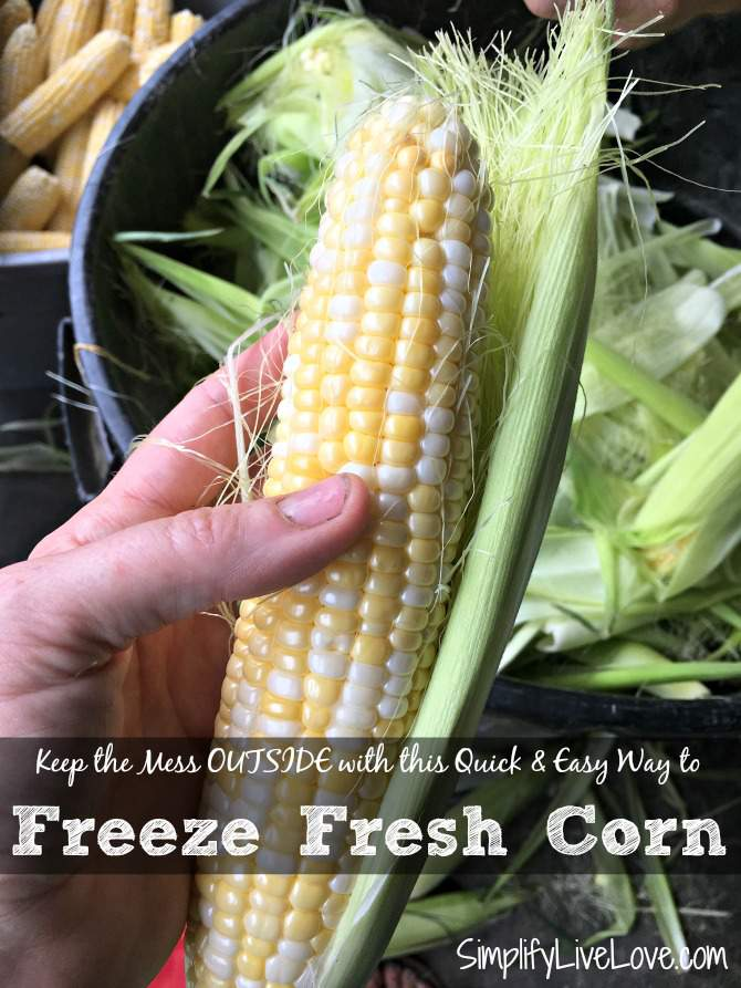 Keep the mess outside with this quick and easy way to freeze fresh corn