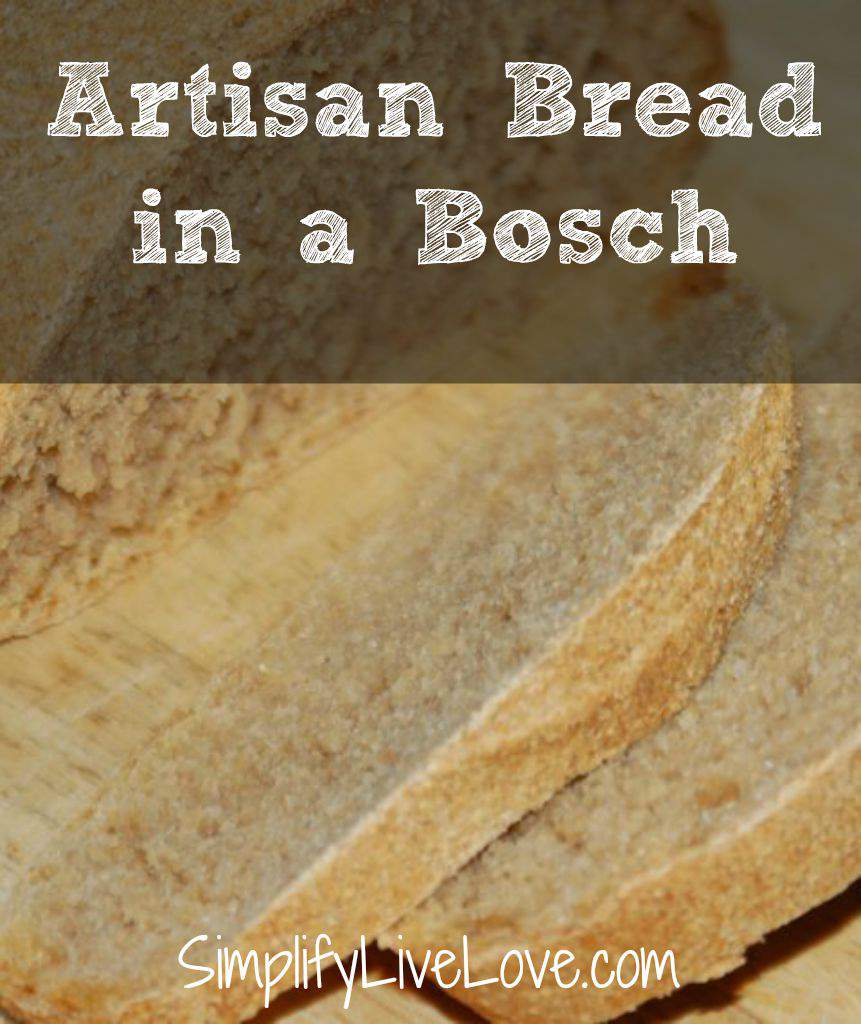 Artisan Bread in a Bosch