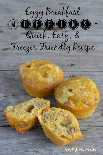 Eggy Breakfast Muffins - quick, easy, and freezer friendly recipe