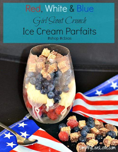 Red, White, & Blue Girl Scout Crunch Ice Cream Parfaits #GSCrunch #Sponsored