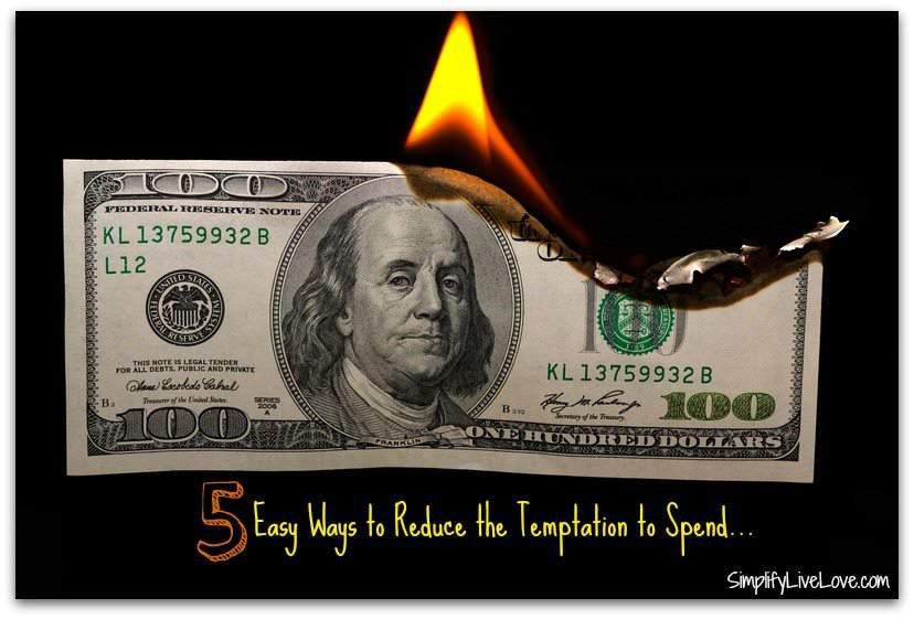 5 Easy ways to reduce the temptation to spend