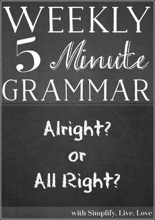 Alright or All Right - A Grammar Lesson