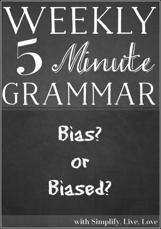 Bias or Biased - A Grammar Lesson