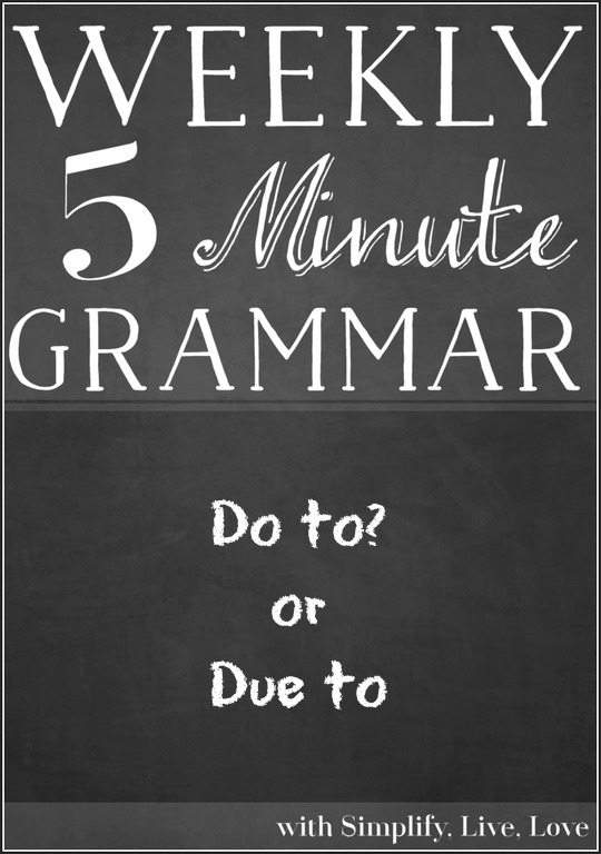 Do to? or Due to - This quick five minute grammar lesson will teach you the difference between these phrases.