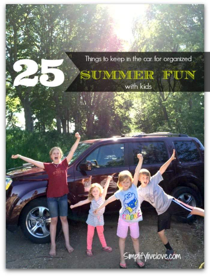 25 Things to keep in the car for organized summer fun with kids #letstalkbums #sp