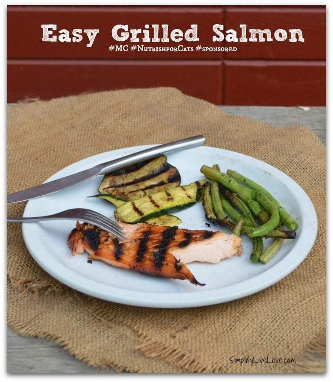 Easy Grilled Salmon Recipe #MC #NutrishforCats #sponsored