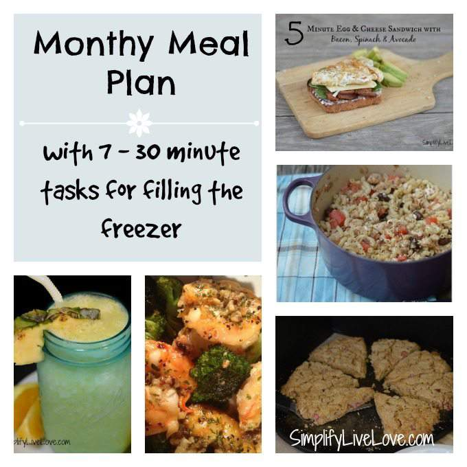 Monthly Menu Ideas & 7 - 30 minute tasks for filling the freezer