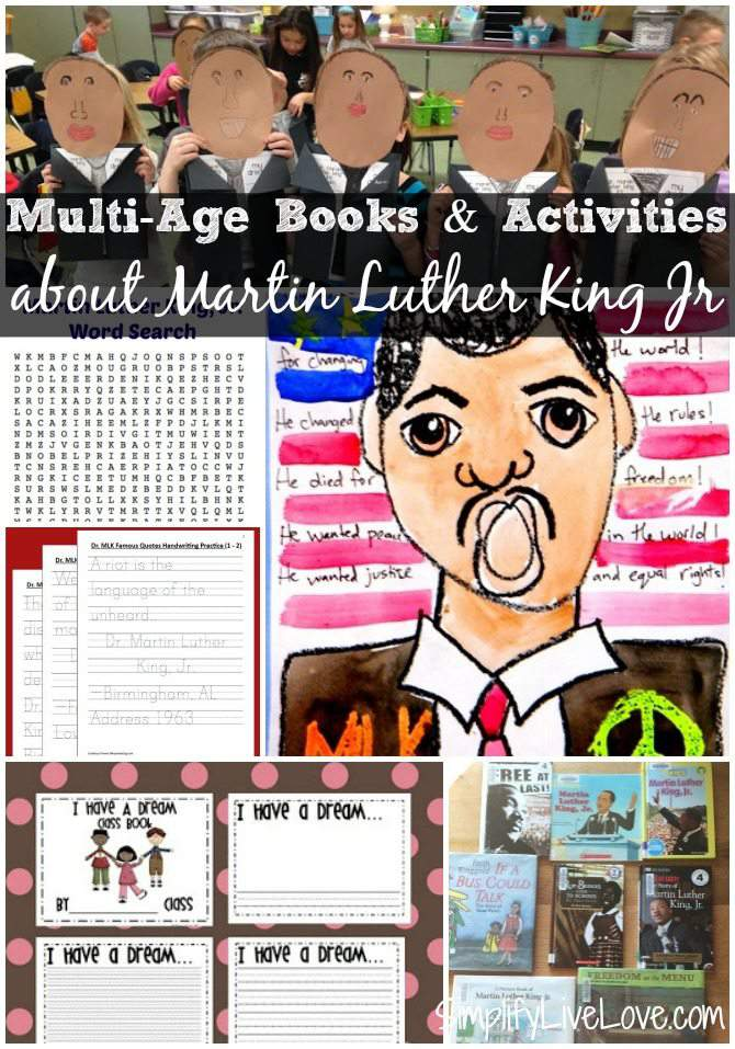 Multi-age Martin Luther King Jr Day Activities & books for teaching your children about the historical importance of MLK Jr.