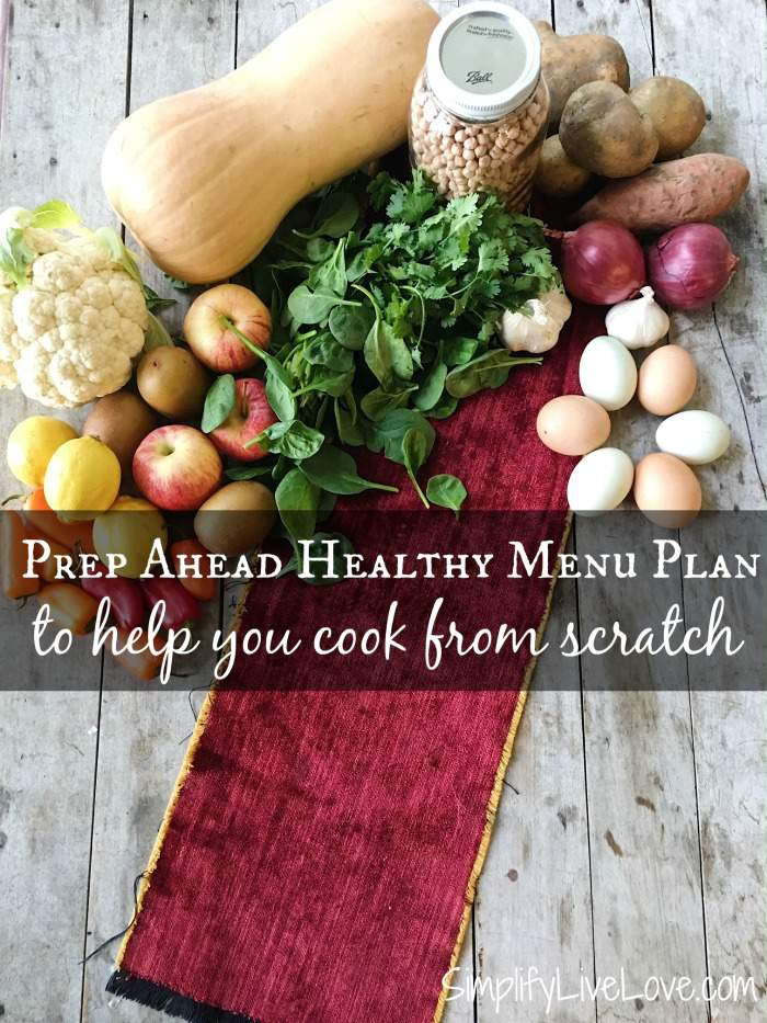 Start the new year right w/ a prep ahead healthy menu plan. 28 recipe ideas and tasks to fill your freezer will help you cook from scratch! #fromscratchcooking #menuplan #prepahead #freezercooking
