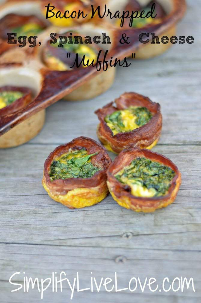 Bacon Wrapped, Egg, Spinach, & Cheese muffins