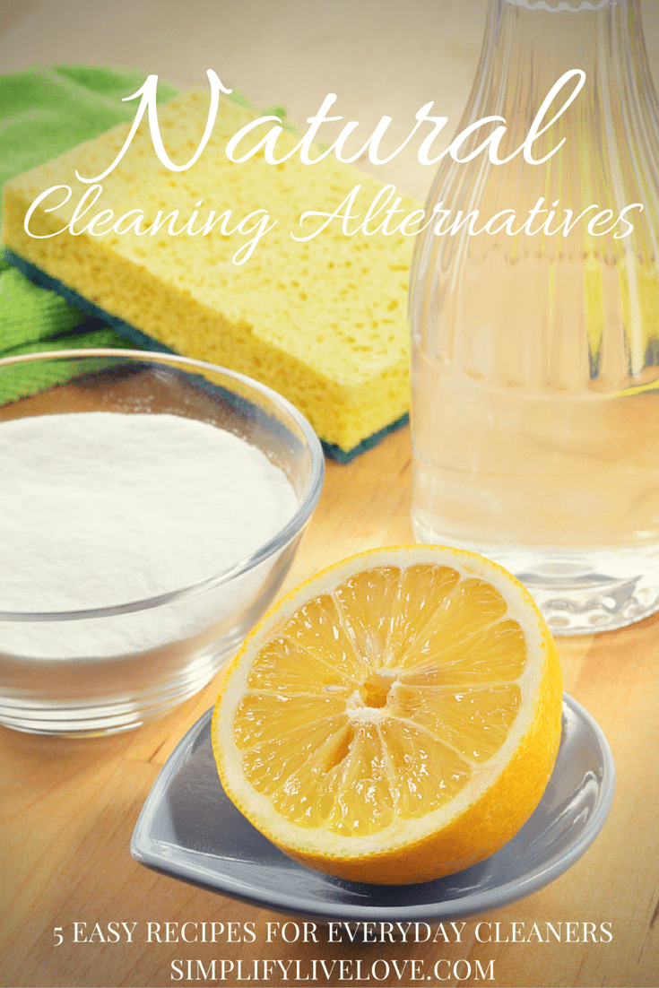 Natural Cleaning Alternatives & 5 Easy Recipes for Everyday Cleaners