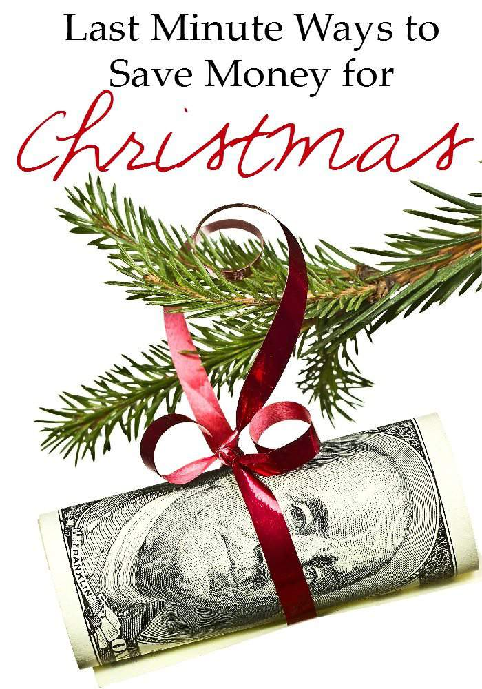 Last Minute Ways to Save Money for Christmas