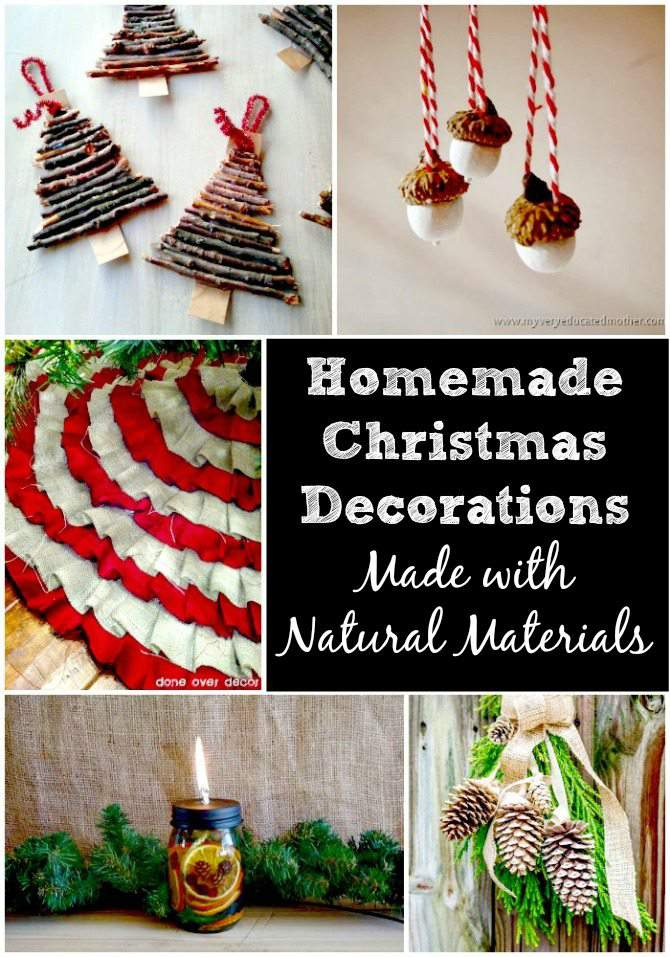 Homemade Christmas Decorations Made with Natural Materials