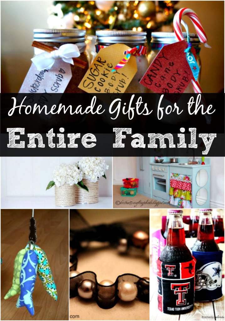 Homemade Gifts for the Entire Family