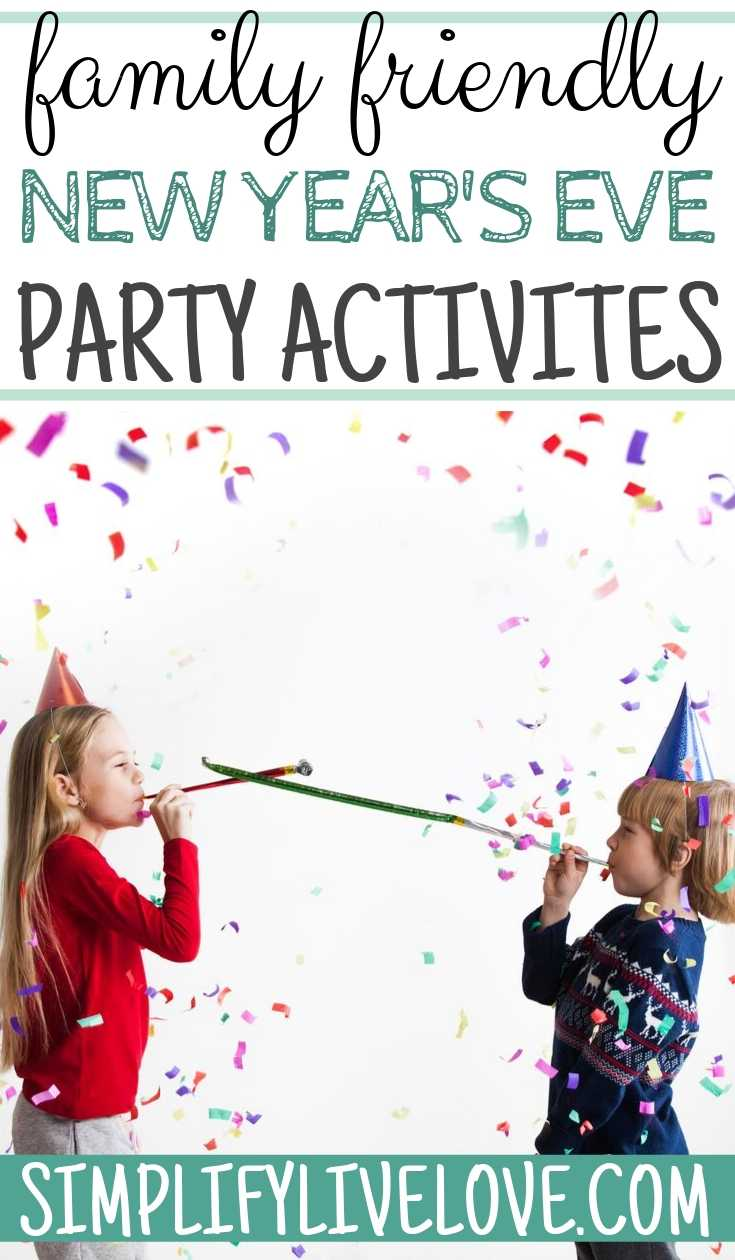 family friendly new year's eve party activities
