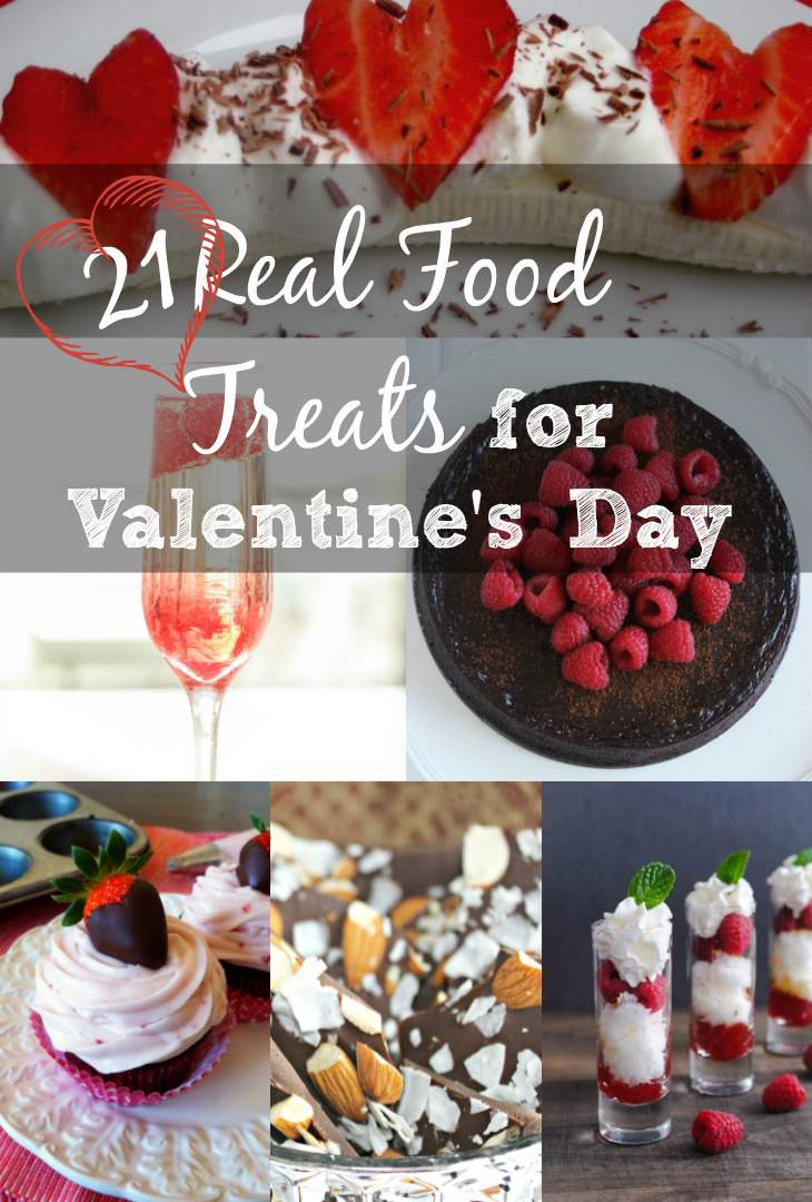 21 Real Food Valentine Treat Recipes - indulge in with these delicious and healthy recipes.