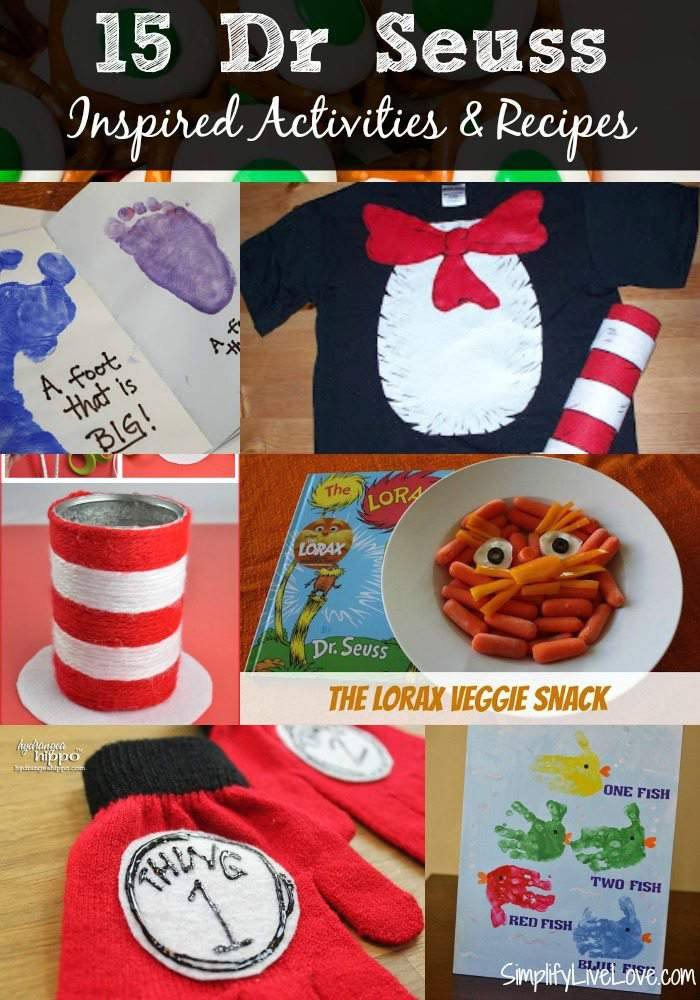 15 Dr Seuss Inspired Activities & Recipes