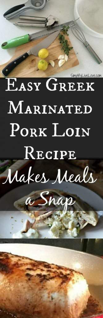 Easy Greek Marinated Pork Loin Recipe Makes Meals a Snap