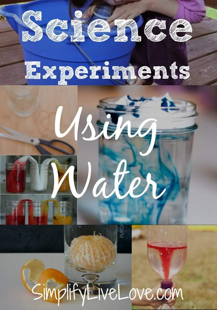 Science Experiments Using Water - Simplify Live Love