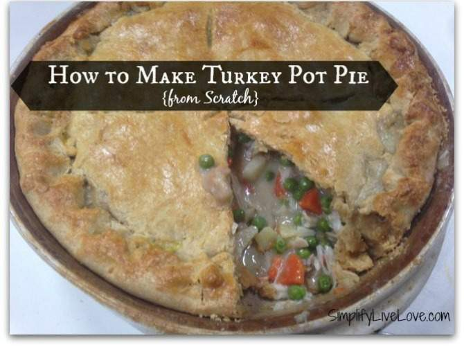 How to Make Turkey Pot Pie from Scratch