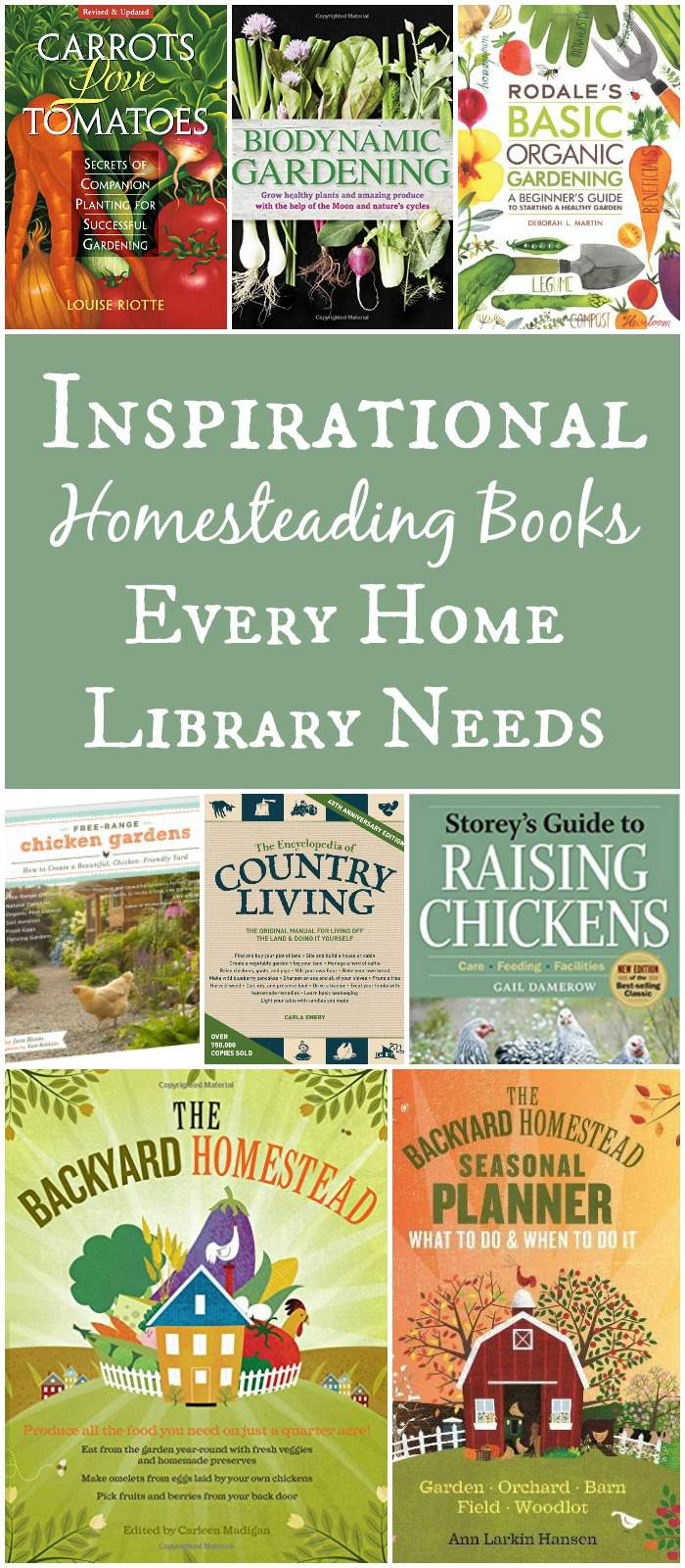 These favorite homesteading books belong in every homestead library and will help on your path to self-sufficiency through gardening, chickens, and more!