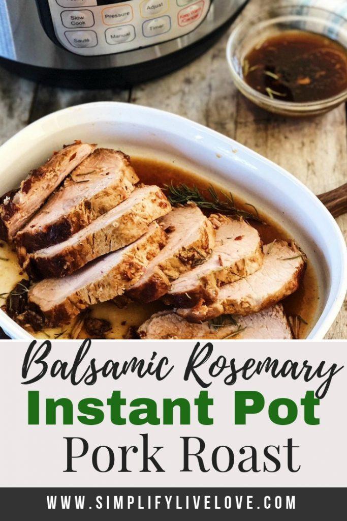 Balsamic Rosemary Instant Pot Pork Roast