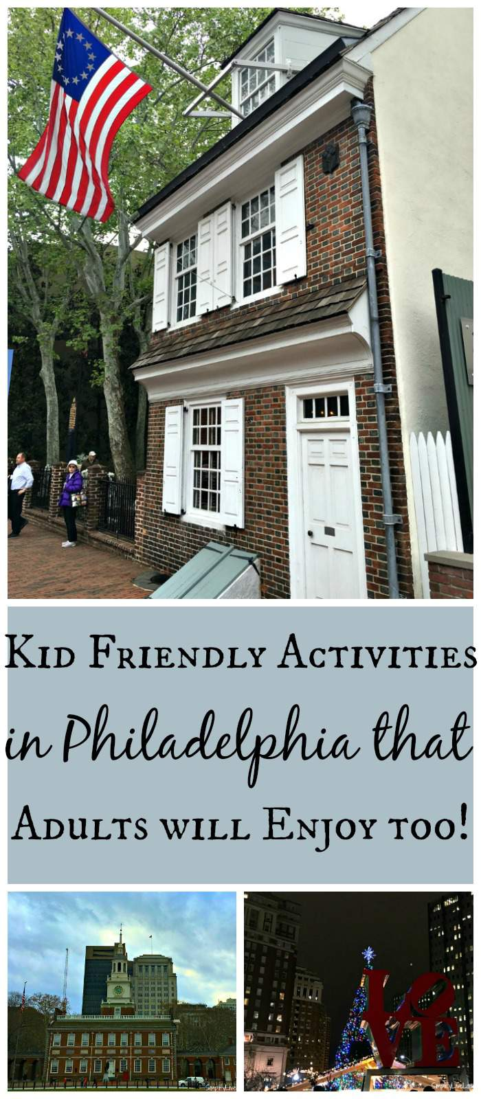 Kid Friendly Activities in Philadelphia that Adults will Enjoy too! pin