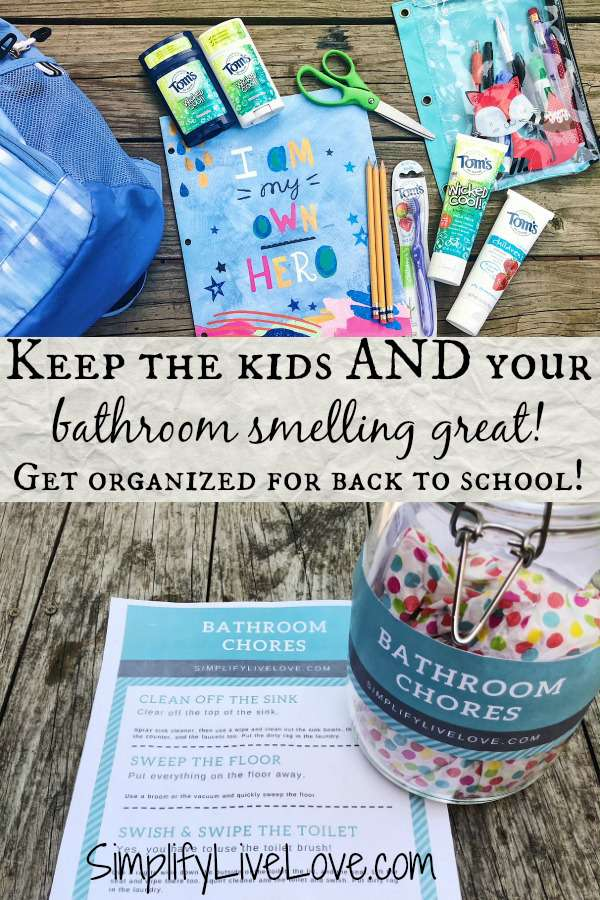 Get organized for back to school success! Stock up on natural personal care products for kids, help @Tom'sofMaine partnership with the Kids in Need Foundation and grab my bathroom cleaning hacks for engaging your kids to keep their own space clean with no fuss! #ad #diychorefreeprintable #deodarantforkids #greenliving
