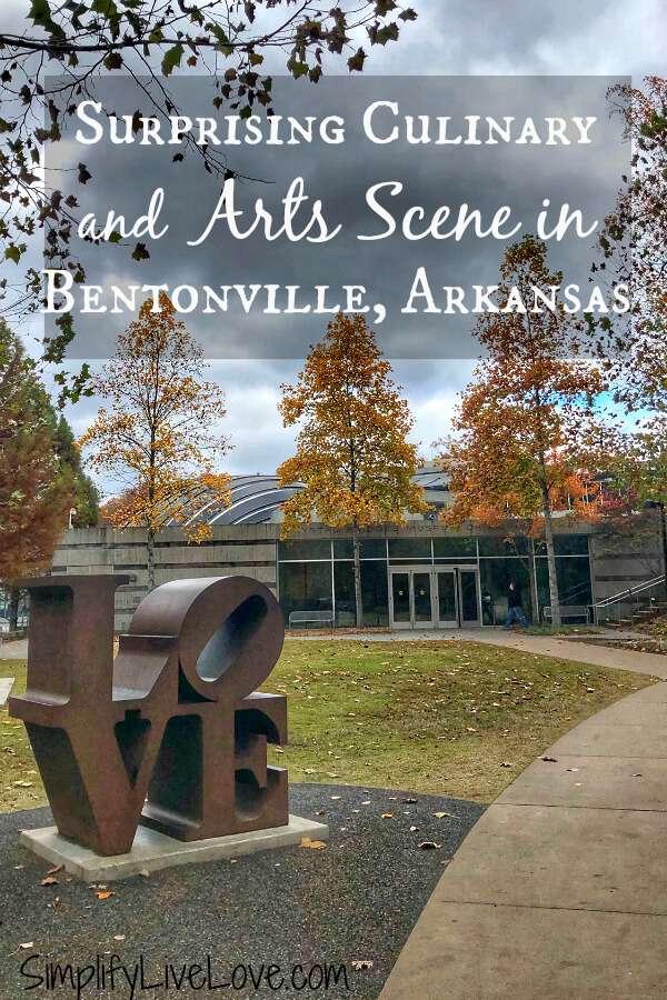 A Surprising Culinary & Art Scene Awaits in Bentonville Arkansas