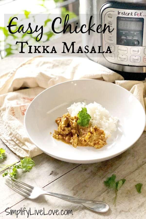 easy chicken instant pot chicken tikka masala