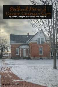 Carrie Lane Chapman Catt girlhood home