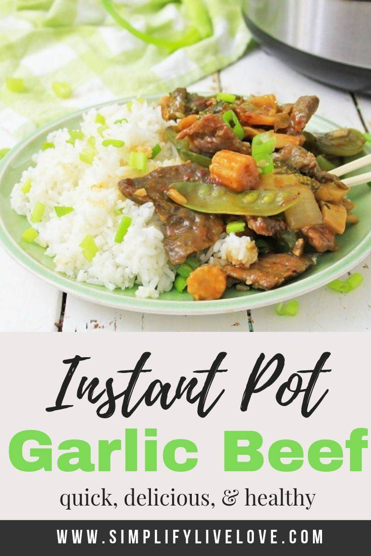 Need a quick dinner idea? Your whole family will love this delicious garlic beef with vegetables! It's better than take-out and a great use for garden fresh veggies! Instant Pot & Stove top instructions included. #instantpot #quickdinnerideas #instantpotrecipe #ketofriendly