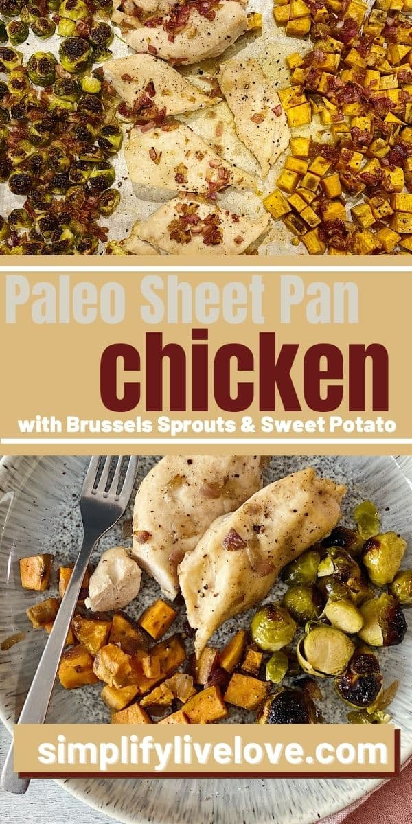 Sheet Pan Chicken with Brussels Sprouts & Sweet Potatoes